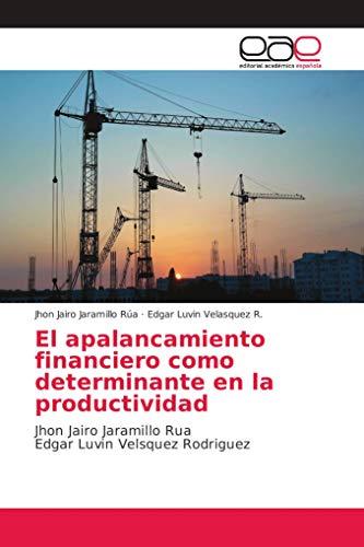 Jaramillo Rúa, J: Apalancamiento financiero como determinant