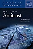 Principles of Antitrust (Concise Hornbook Series)