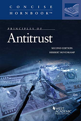 Compare Textbook Prices for Principles of Antitrust Concise Hornbook Series 2 Edition ISBN 9781684674367 by Hovenkamp, Herbert