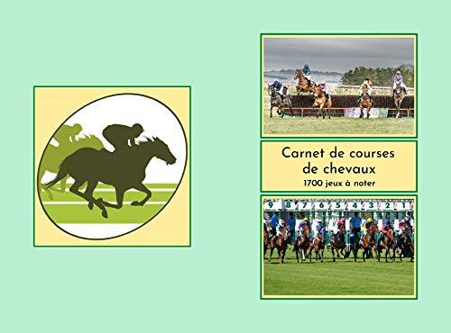 Carnet de courses de chevaux : course-paris sportifs, du simple, couplé, tiercé, quarté, au quinté, 100 fiches à remplir,1700 paris à noter, suivi de vos jeux, vos résultats . (French Edition)