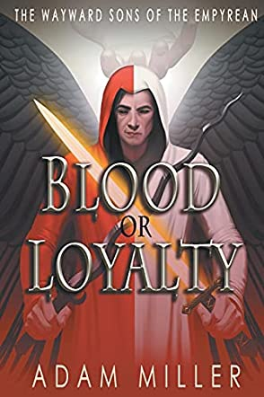 Blood or Loyalty