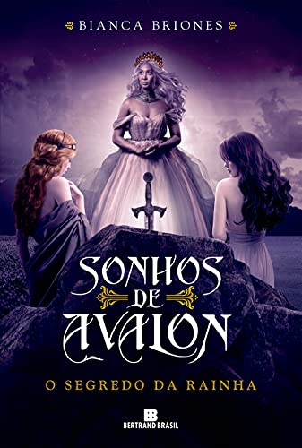 O segredo da rainha (Vol. 2 Sonhos de Avalon)
