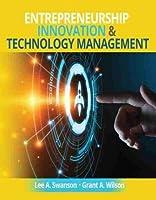 Entrepreneurship, Innovation and Technology Management