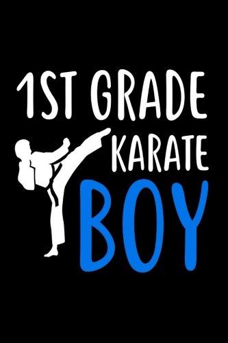 1st Grade Karate Boy: MMA 1st Grader Gift Notebook for Boys