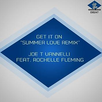 Get It On (Summer Love Remix)