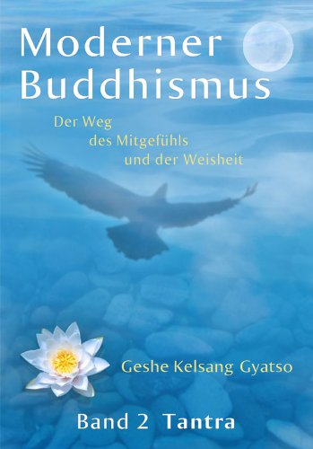 Moderner Buddhismus - Band 2: Tantra (German Edition)