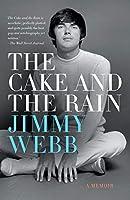 Cake and the Rain