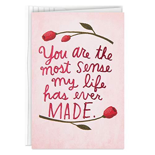 Hallmark Good Mail Liebeskarte, Jubiläumskarte, romantische Geburtstagskarte (Most Sense My Life Has Ever Made)