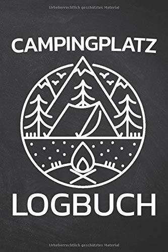 Campingplatz Logbuch: Campinglogbuch zum Ausfüllen mit vorgedruckten Seiten - Camper Zubehör für den Wohnwagen oder das Wohnmobil