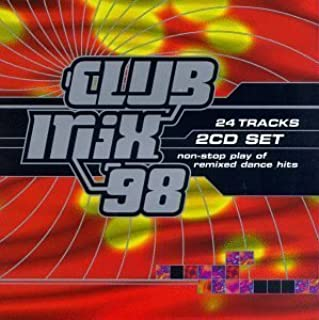 Club Mix 98 by Various Artists (1997-10-28)