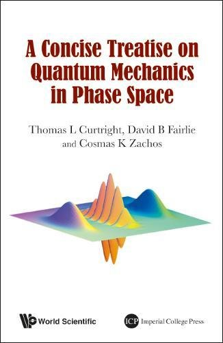 A Concise Treatise on Quantum Mechanics in Phase Space