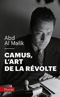 Camus, l'art de la révolte par Abd al Malik