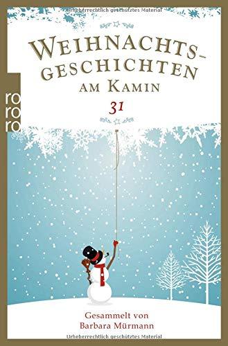 Weihnachtsgeschichten am Kamin 31: Gesammelt von Barbara Mürmann