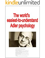 The world's easiest-to-understand Adler psychology (English Edition)