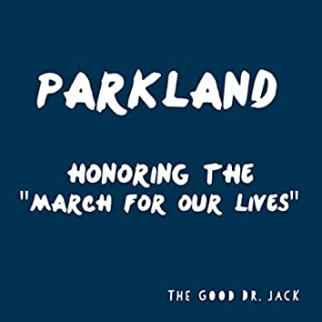 Parkland: Honoring the March for Our Lives (feat. JP Polidoro)