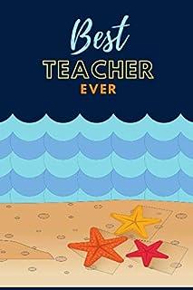 Best Teacher Ever: Cartoon Beach and Blue Wave Cover Design / Ocean Teacher Gift / Small 6x9 Lined Journal Notebook To Wri...