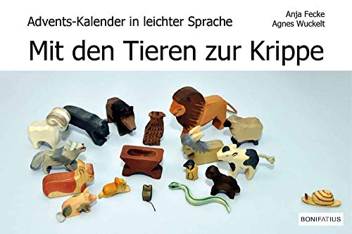 Mit den Tieren zur Krippe: Advents-Kalender in leichter Sprache