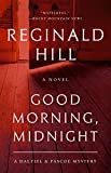 Good Morning, Midnight: A Dalziel and Pascoe Mystery (Dalziel and Pascoe, 21, Band 21) - Reginald Hill