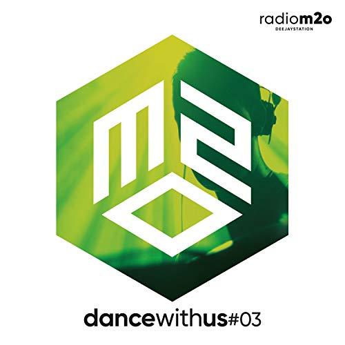 M2O Presenta Dance With Us #3