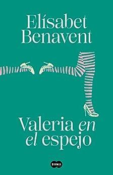 Book's Cover of Valeria en el espejo (Saga Valeria 2) Versión Kindle