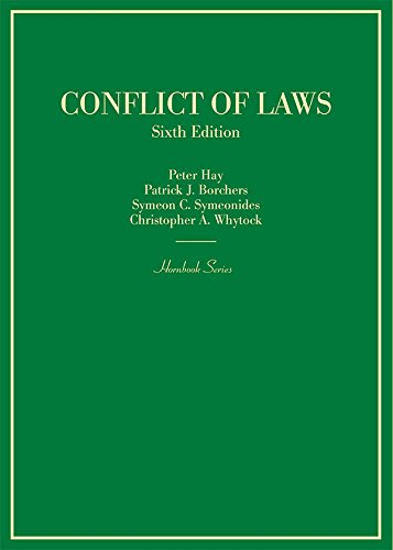 Compare Textbook Prices for Conflict of Laws Hornbooks 6 Edition ISBN 9781634603324 by Hay, Peter,Borchers, Patrick,Symeonides, Symeon,Whytock, Christopher