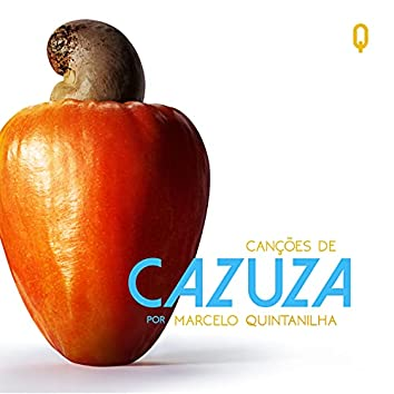 Caju - Canções de Cazuza por Marcelo Quintanilha