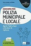 Test commentati concorsi Polizia municipale e locale