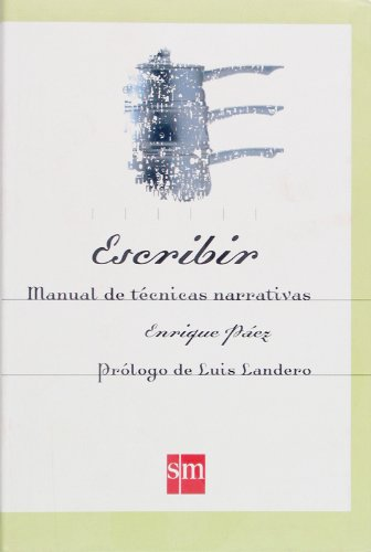 Escribir. Manual de técnicas narrativas - 9788434868854