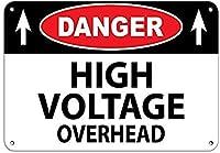 危険高電圧オーバーヘッド安全壁金属ポスターレトロプラーク警告ブリキサインヴィンテージ鉄絵画装飾オフィスの寝室のリビングルームクラブのための面白いハンギングクラフト