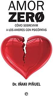 Amor Zero (Psicología y salud) (Spanish Edition)