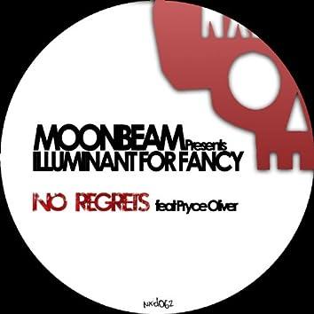No Regrets (Lluminant for Fancy)