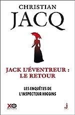 Les enquêtes de l'inspecteur Higgins - Tome 32 Jack l'éventreur, le retour (32) de Christian Jacq