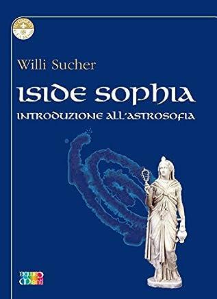 Iside Sophia (Il Giglio e la Rosa)
