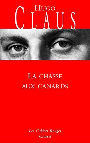 La chasse aux canards: (*): (*) (Les Cahiers Rouges)