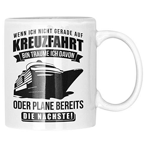 Kreuzfahrt Tasse Geschenk Spruch Becher Kreuzfahrtschiff Geschenkidee Schiffsreise Kaffeetasse