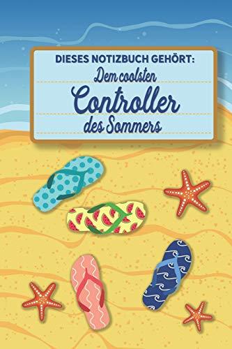 Dieses Notizbuch gehört dem coolsten Controller des Sommers: blanko A5 Notizbuch liniert mit über 100 Seiten Geschenkidee - Strand und Sommer Softcover