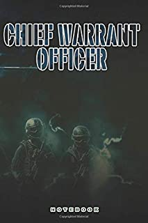 Chief Warrant Officer Notebook: This Notebook is specially for a  Chief Warrant Officer. 120 pages with dot lines. Unique Notebook for all Soldiers or ... as a Gift or a on duty diary or on a mission
