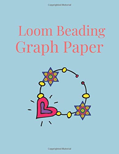 Loom Beading Graph Paper: Bead Loom Weaving Graph Paper For Designing Your Own Unique Bead Patterns For Jewelry | Stitch Patterns | Brick Stitch Beadwork | Square or Loom Work Grid Paper