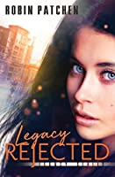 Legacy Rejected (Nutfield Saga)