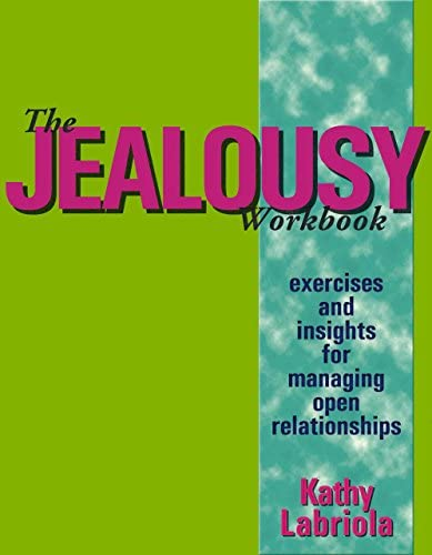 The Jealousy Workbook Exercises and Insights for Managing Open Relationships product image