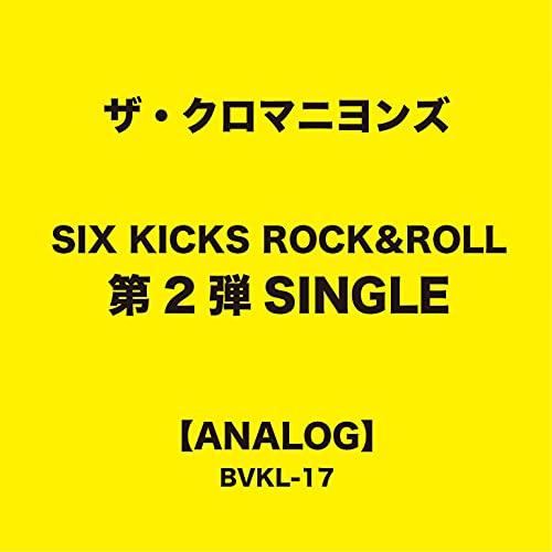 SIX KICKS ROCK&ROLL 第2弾シングル「タイトル未定」 (完全生産限定盤) (特典なし) [Analog]