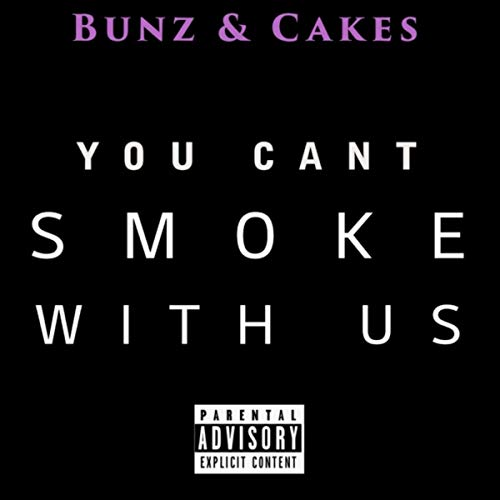 You Can't Smoke with Us (feat. Mand…