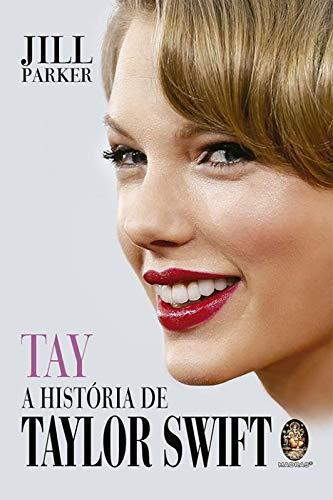 Tay - A história de Taylor Swift