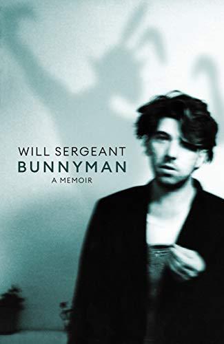 Bunnyman: A Memoir: The Sunday Times bestseller (English Edition) PDF EPUB Gratis descargar completo