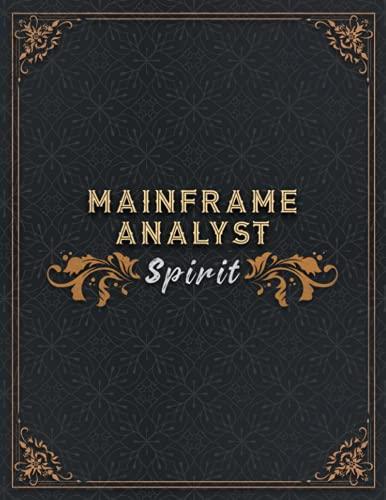 Mainframe Analyst Lined Notebook - Mainframe Analyst Spirit Job Title Working Cover To Do Journal: To Do, Appointment , 8.5 x 11 inch, 21.59 x 27.94 ... 110 Pages, Homeschool, A4, Homework