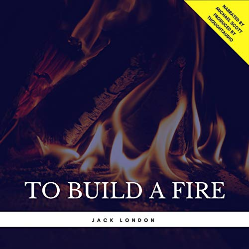 To Build a Fire Titelbild