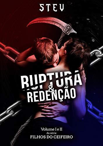 Ruptura & Redenção: Série Filhos do Ceifeiro VOL. I & II