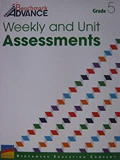Benchmark Advance Weekly and Unit Assessments Grade 5 ELA