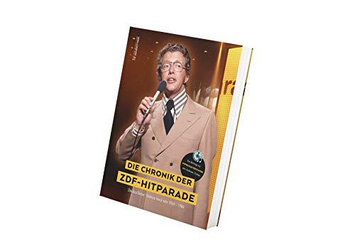 Die Chronik der ZDF Hitparade - Die Ära Dieter Thomas Heck (1969 – 1984). Ein Beitrag zur Popmusikforschung