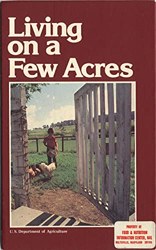 Living on a Few Acres (English Edition)